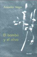 Bambu y el olivo meditaciones