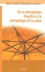 De la antropologia filosofica a la antropologia de la salud
