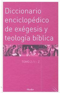 Dicc.enciclopedico de exegesis y teologia biblica (2 vol.)