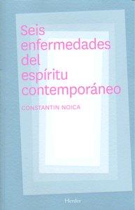 Seis enfermedades del espiritu contemporaneo