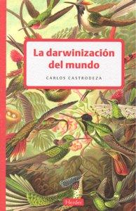 Darwinizacion del mundo,la