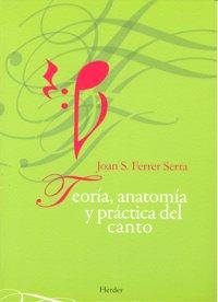 Teoria anatomia y practica del canto