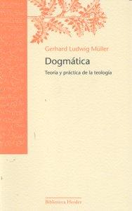 Dogmatica teoria y practica de la teologia rtca