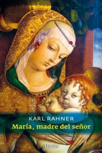 Maria madre del señor