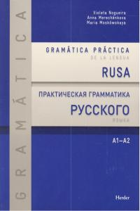 Gramatica practica de la lengua rusa