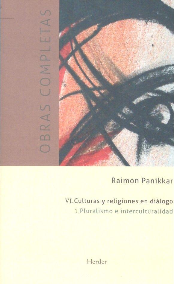 Culturas y religiones en dialogo pluralismo e intercultura