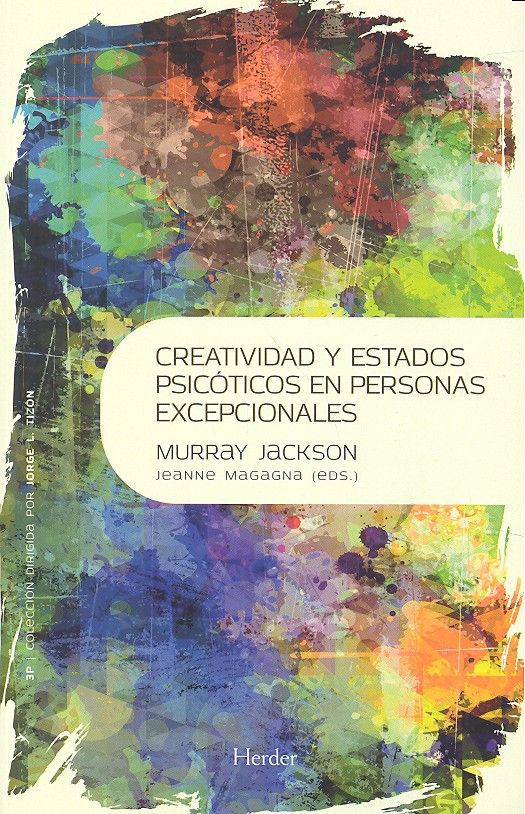 Creatividad y estados psicoticos en personas excepcionales