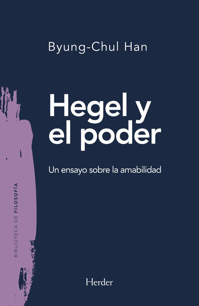 Hegel y el poder (un ensayo sobre la amabilidad)
