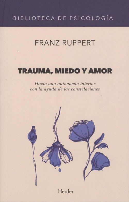 Trauma miedo y amor