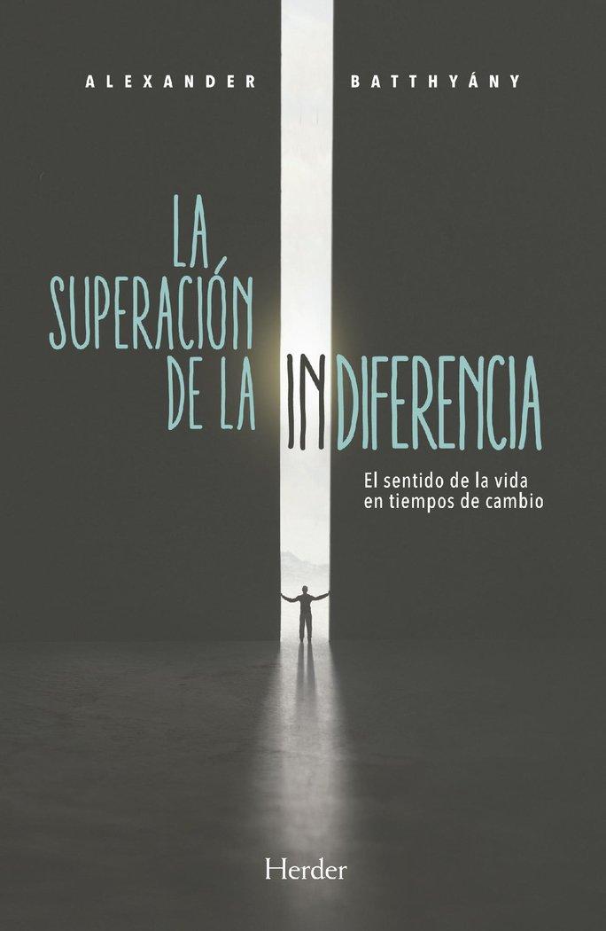 Superacion de la indiferencia,la