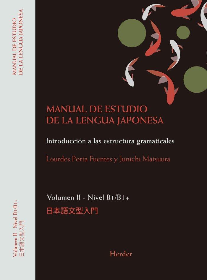 Manual de estudio de la lengua japonesa ii. b1/b2