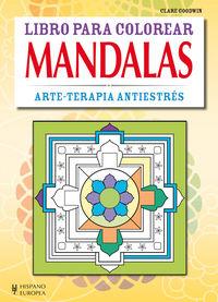 Mandalas  arte terapia antiestres   libro para colorear