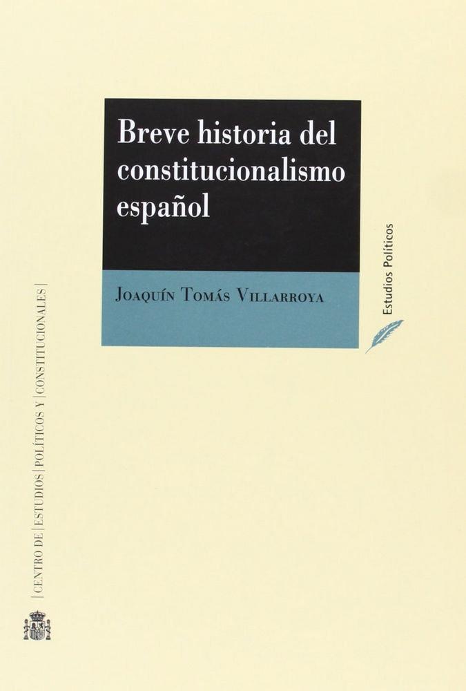 Breve historia del constitucionalismo español
