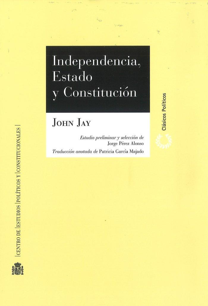 Independencia, estado y constitucion