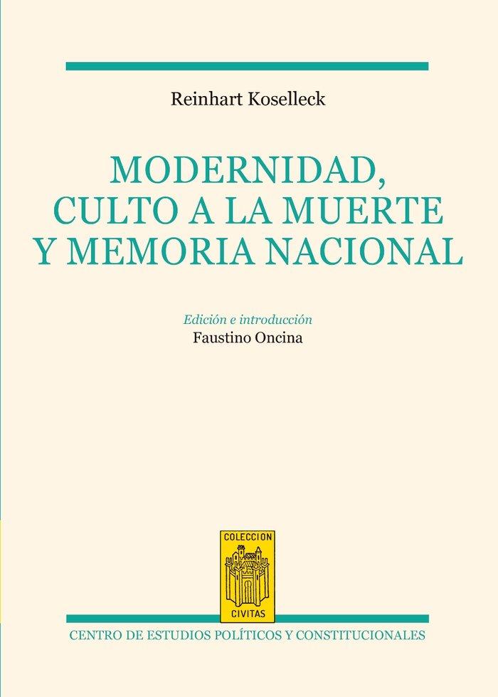 Modernidad culto a la muerte y memoria nacional