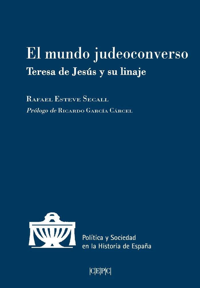 Mundo judeoconverso teresa de jesus y