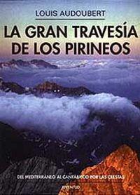 Gran travesia de los pirineos