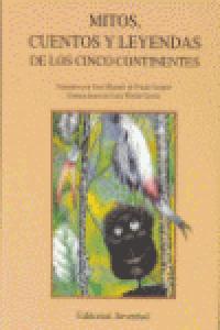 Mitos cuentos leyendas cinco continentes
