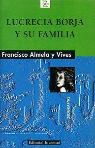 Lucrecia borja y su familia   z