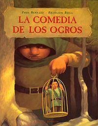 Comedia de los ogros,la