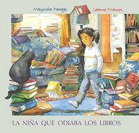 Niña que odiaba los libros