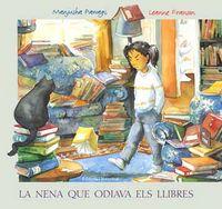Nena que odiava els llibres,la