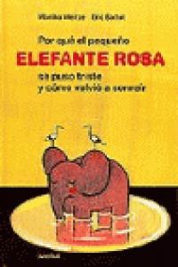 Por que el pequeño elefante rosa se puso triste