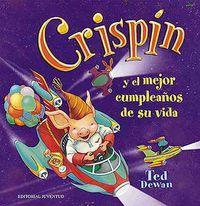 Crispin y el mejor cumpleaños de su vida