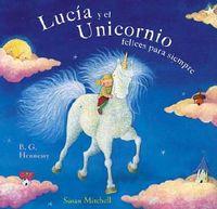 Lucia y el unicornio felices para siempre