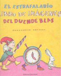 Estrafalario libro de imagenes del duende blas,el
