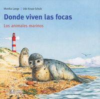 Donde viven las focas