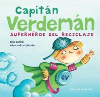 Capitan verdeman superheroe del reciclaje