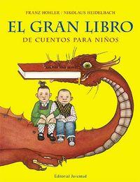 Gran libro de cuentos para niños, el
