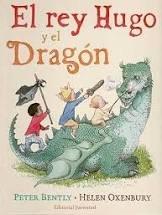 Rey hugo y el dragon,el