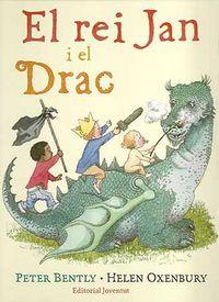 Rei jan i el drac,el