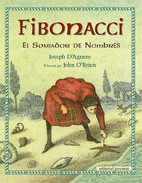 Fibonacci, el sommiador de numeros