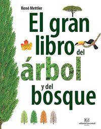 Gran libro del arbol y del bosque,el