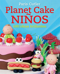 Planet cake niños 680 ideas brillantes