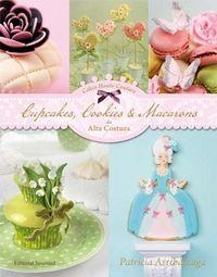 Cupcakes cookies & macarons de alta costura