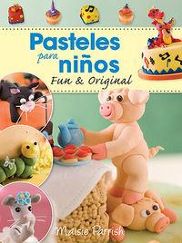 Pasteles para niños fun & original