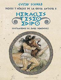 Heracles teseo y edipo