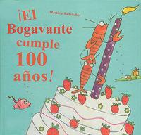 Bogavante cumple 100 años,el