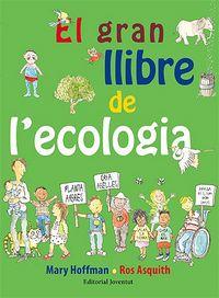 Gran llibre de l'ecologia,el