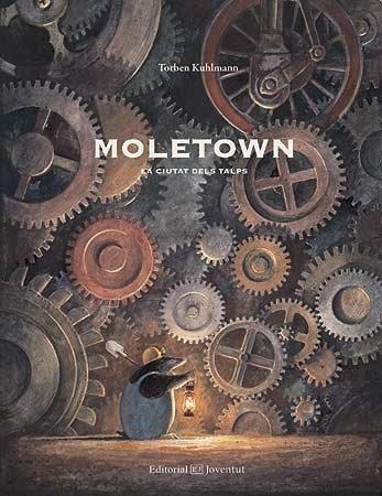 Moletown. la ciutat dels talps