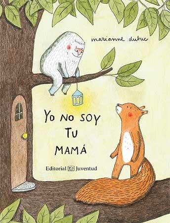 Yo no soy tu mama
