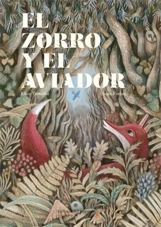 Zorro y el aviador,el