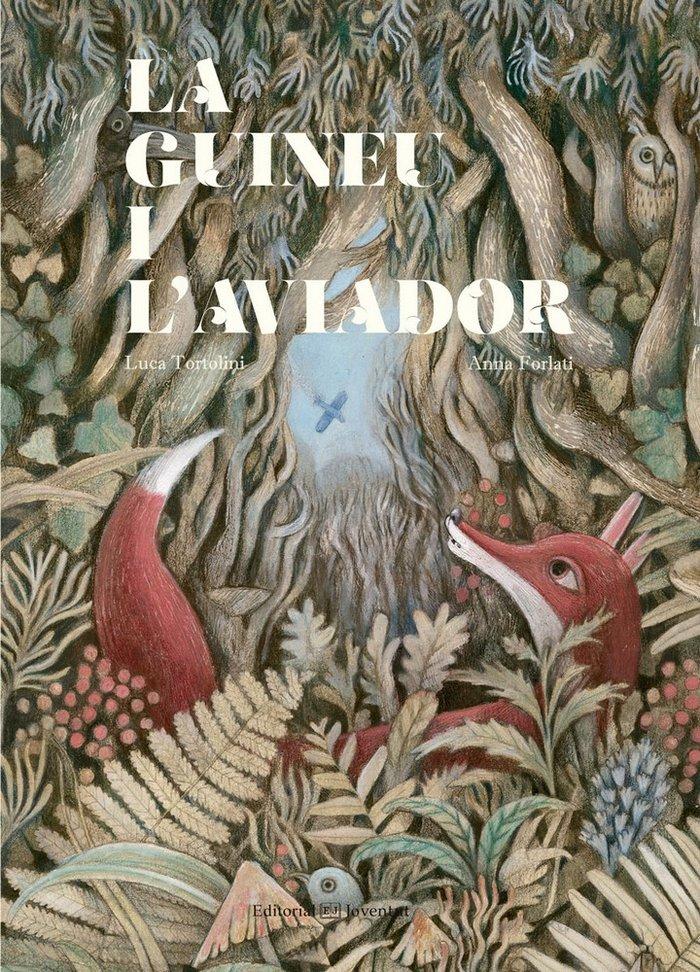 Guineu i l'aviador,la