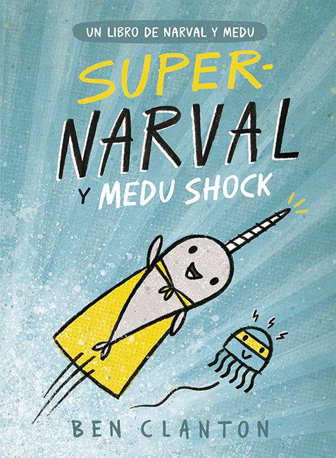 Supernarval y medu shock n.2
