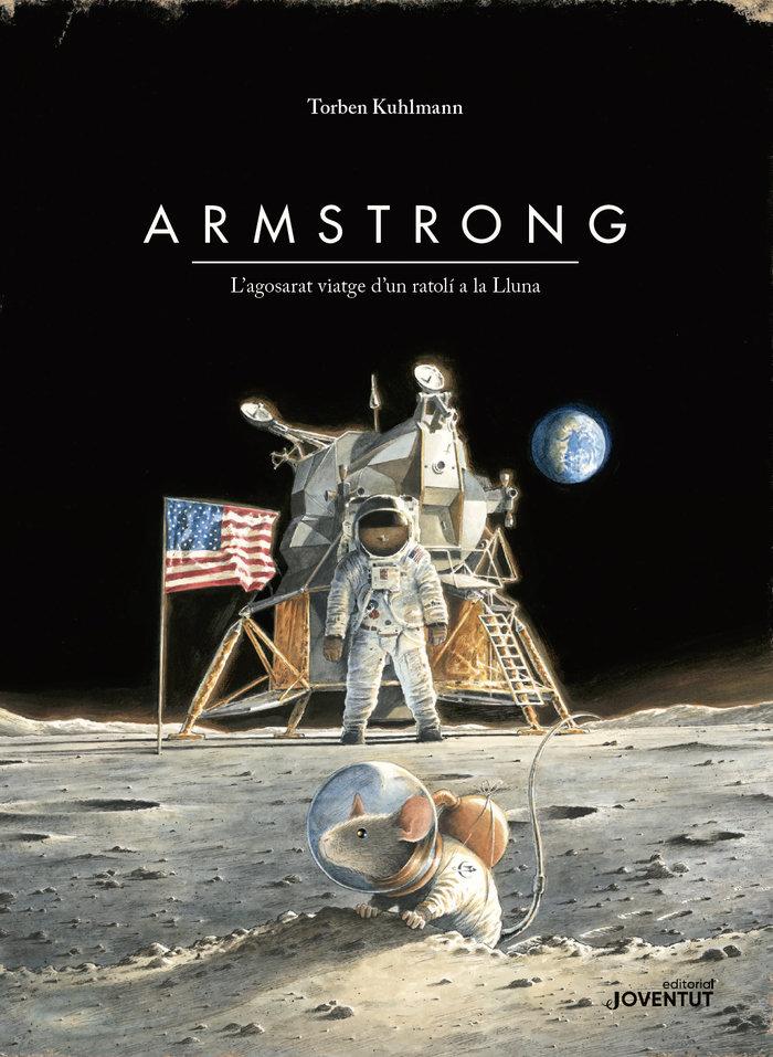 Armstrong. l'agosarat viatge d'un ratoli - edicio especial