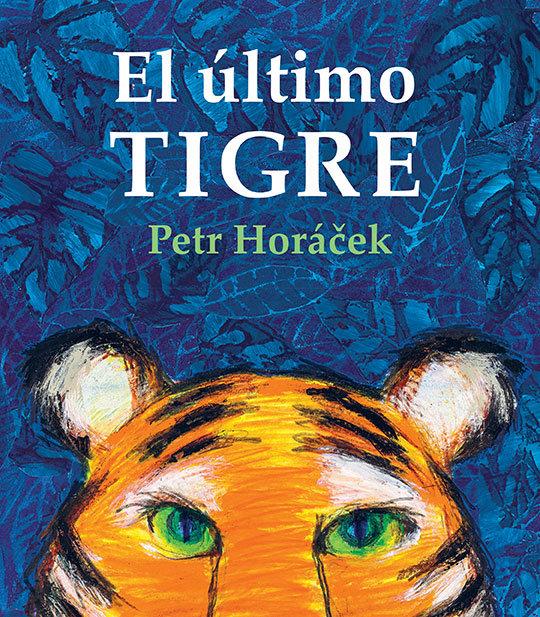 El ultimo tigre